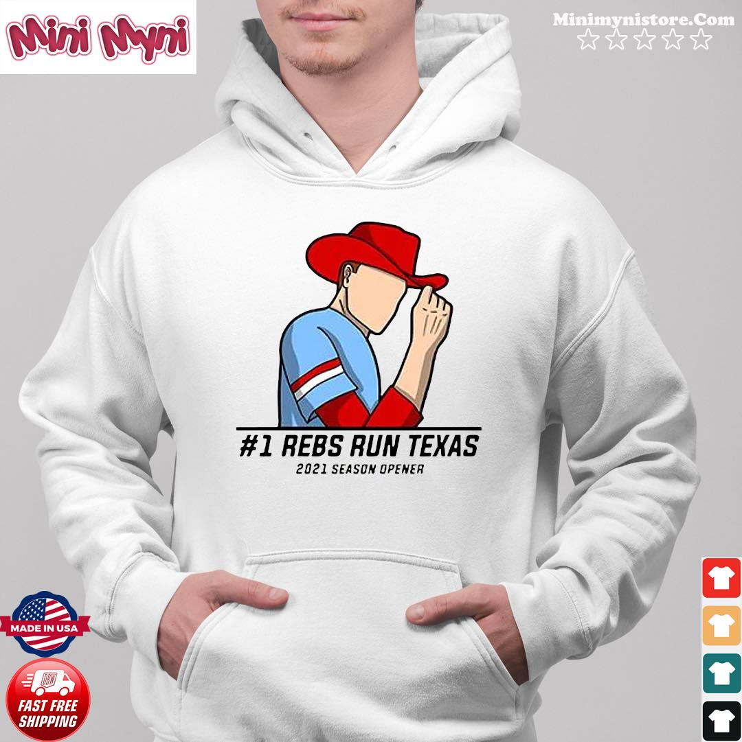 #1 Reps Run Texas 2021 Season Opener Shirt Hoodie