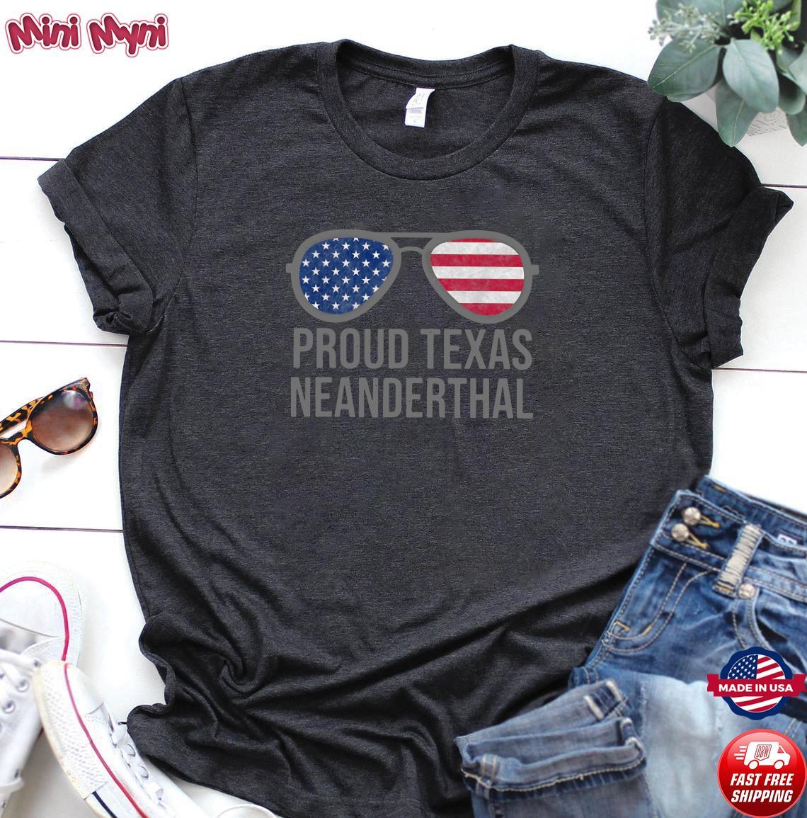 Glasses American Flag Proud Texas Neanderthal Shirt