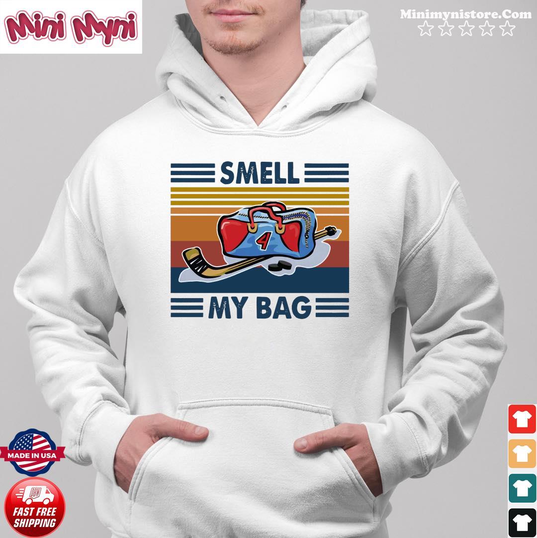 Smell My Bag Vintage Retro Shirt Hoodie