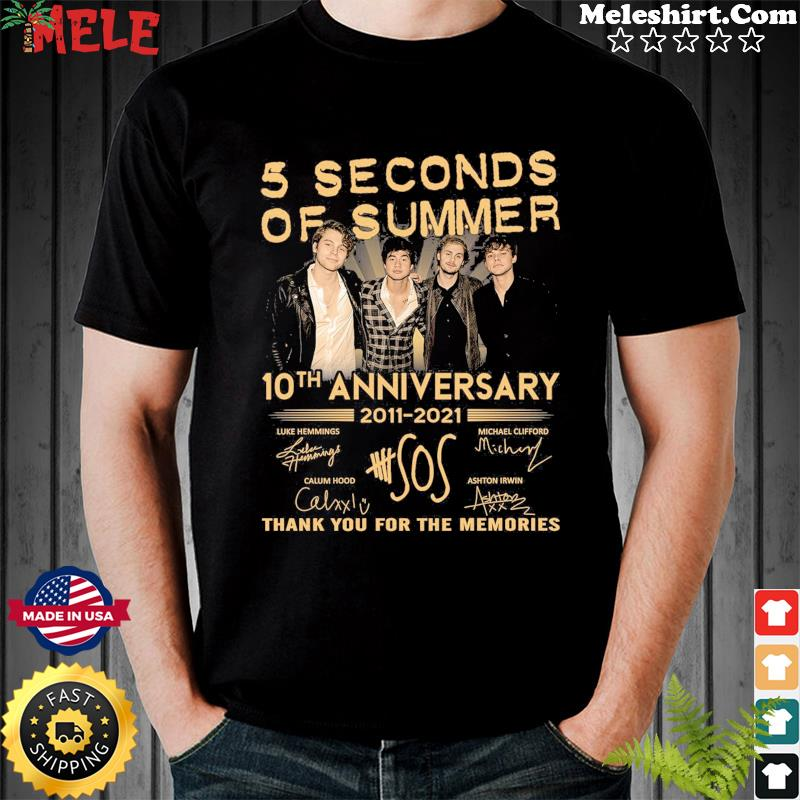5 Seconds Of Summer 10th Anniversary 2011 2021 Thank You For The Memories Signatures Shirt