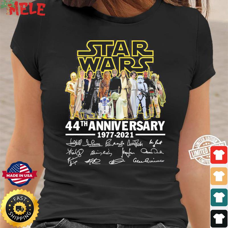 Official Star Wars 44th Anniversary 1977 2021 Signatures T-Shirt ...