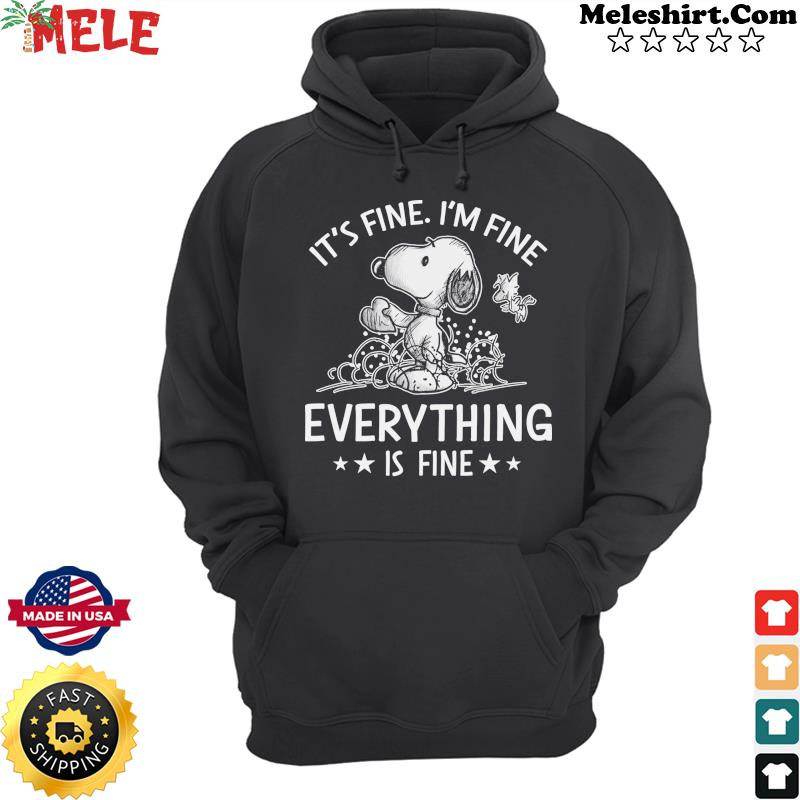 Snoppy And Woodstock It's Fine I'm Fine Everything's Fine Shirt Hoodie