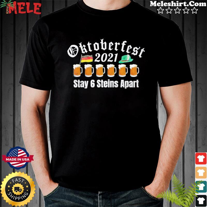 Oktoberfest 2021 6 Stein Apart Beer October Shirt