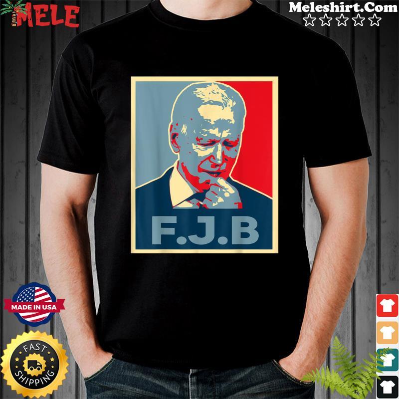 Pro America F Biden FJB Tee Shirt