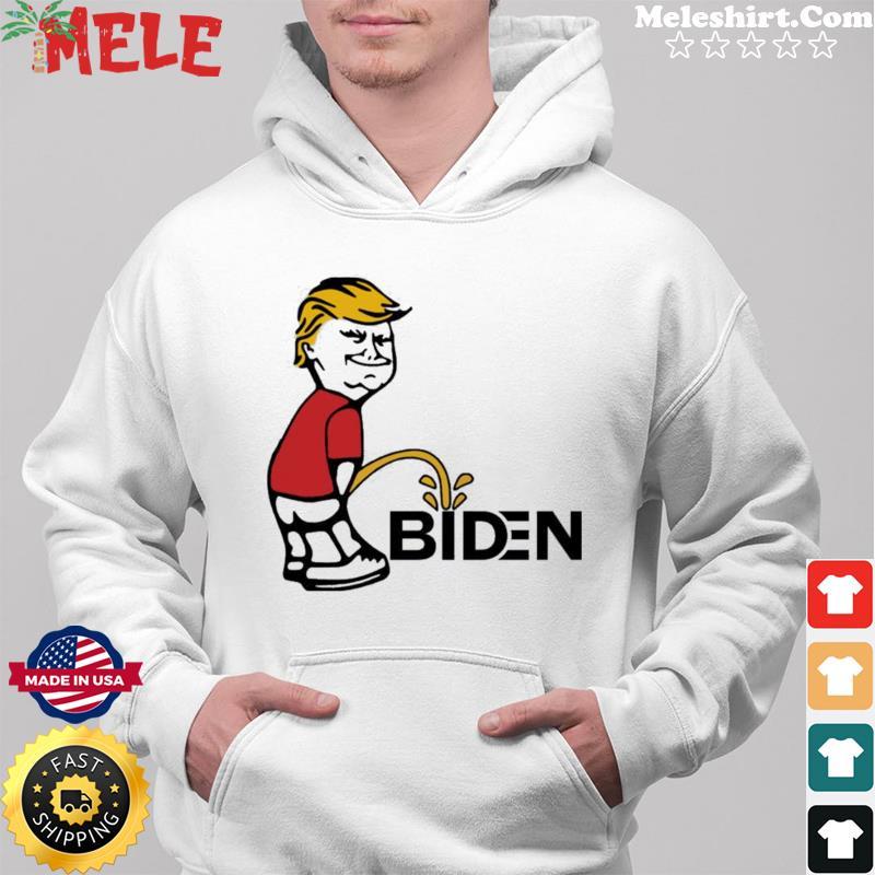 Trump pee Biden Tee Shirt Hoodie