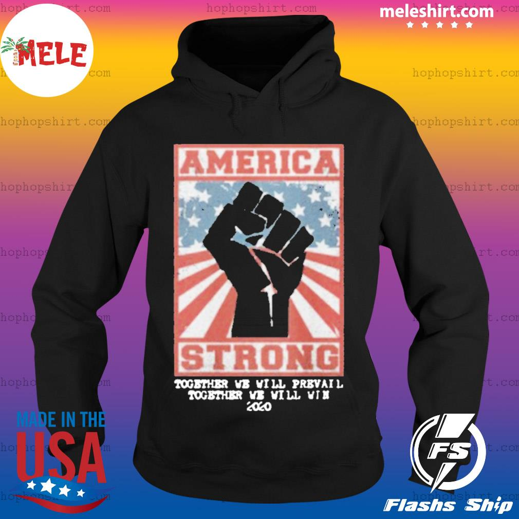 America Stated Strong s Hoodie