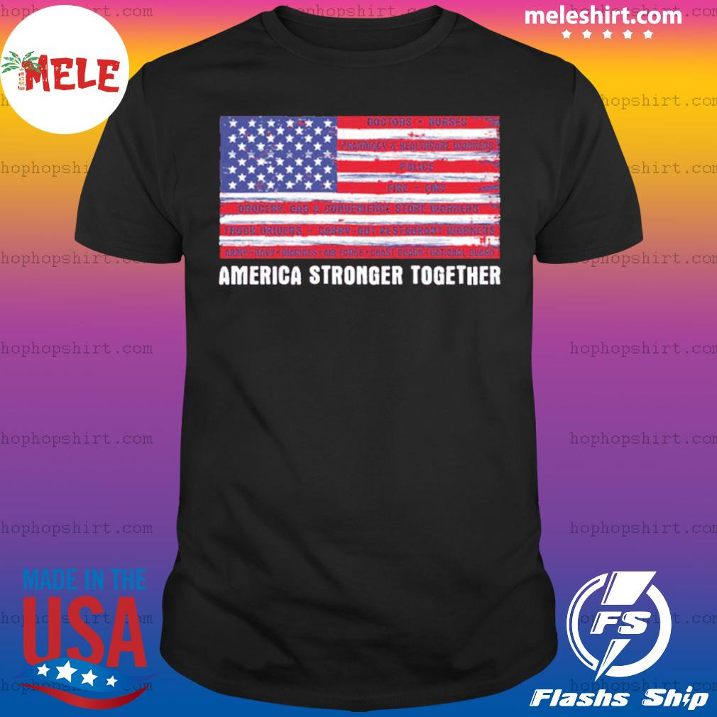 America Strong Together US shirt