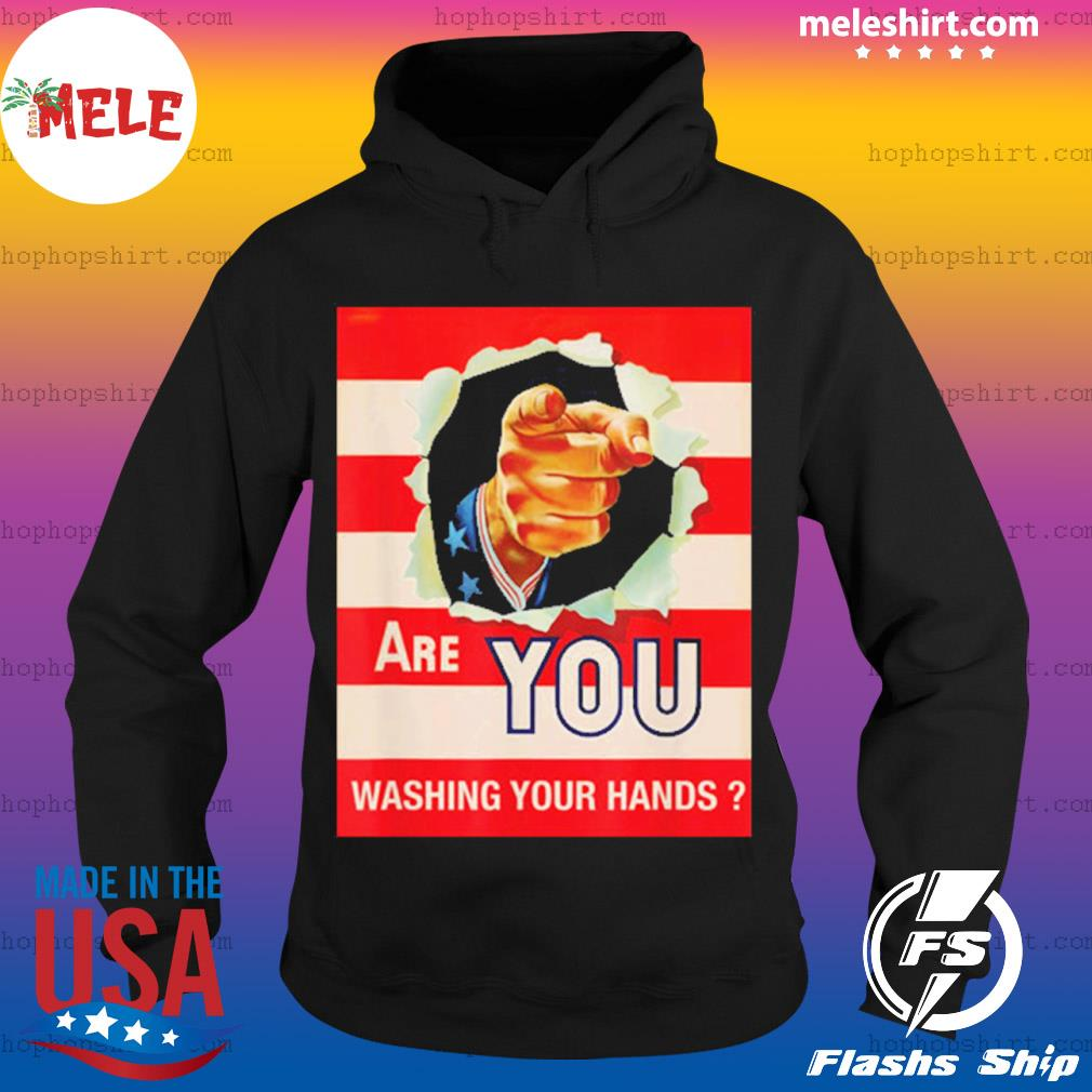 Are you wash your hands s Hoodie