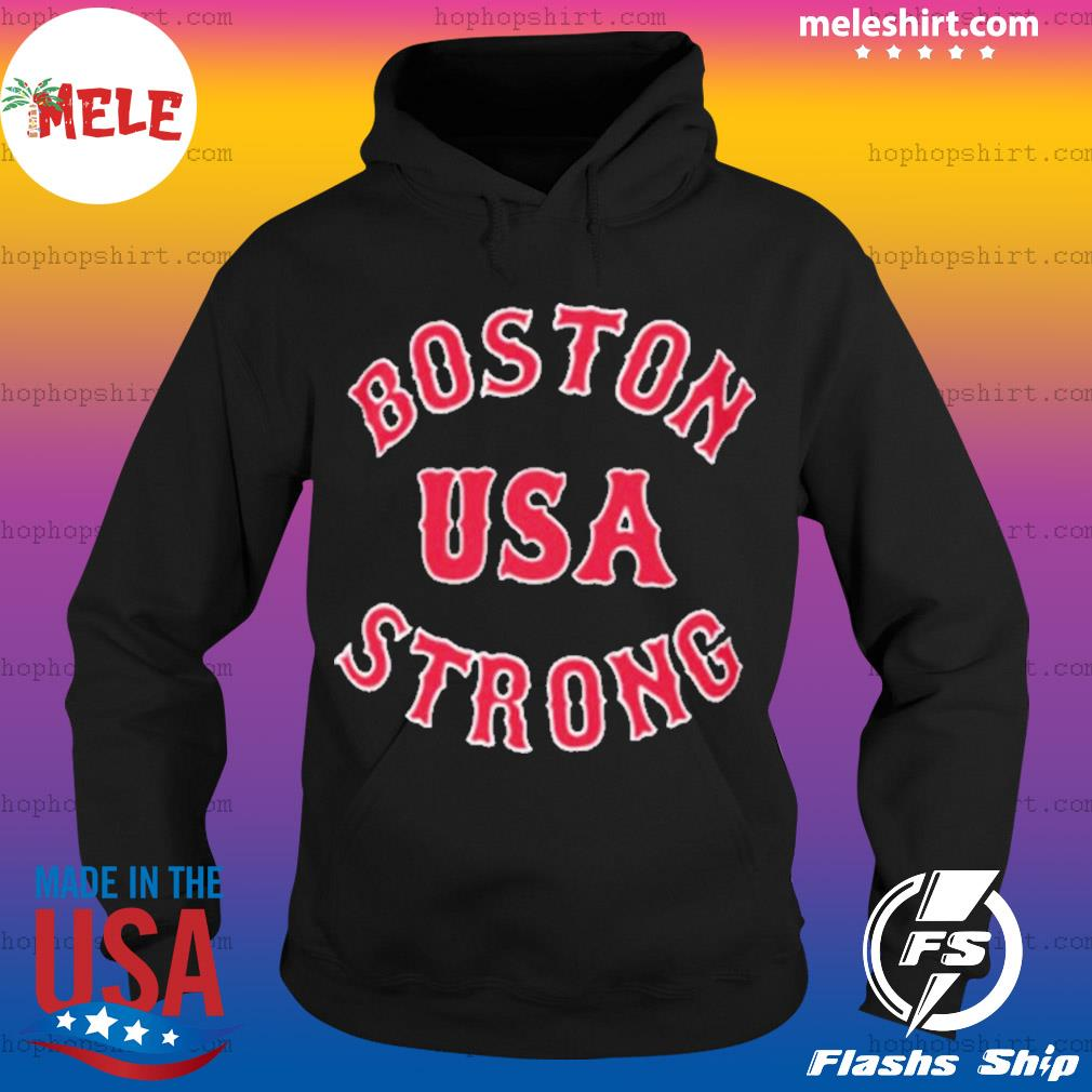 Boston Strong USA For s Hoodie