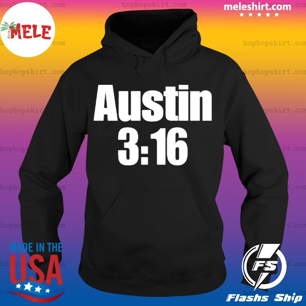 Stone Cold Steve Austin 316 s Hoodie