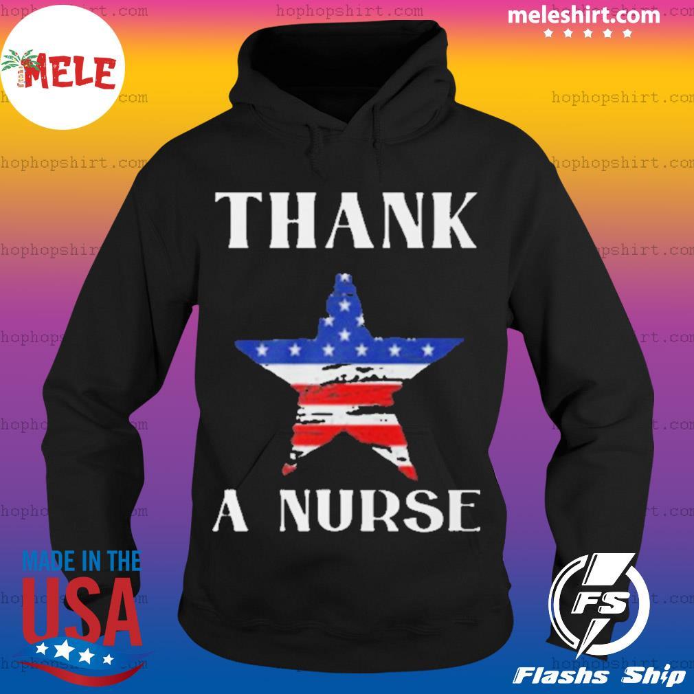Thank A Nurse Flag s Hoodie