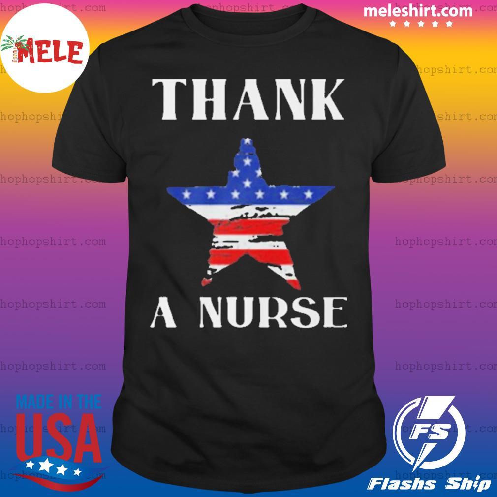 Thank A Nurse Flag shirt