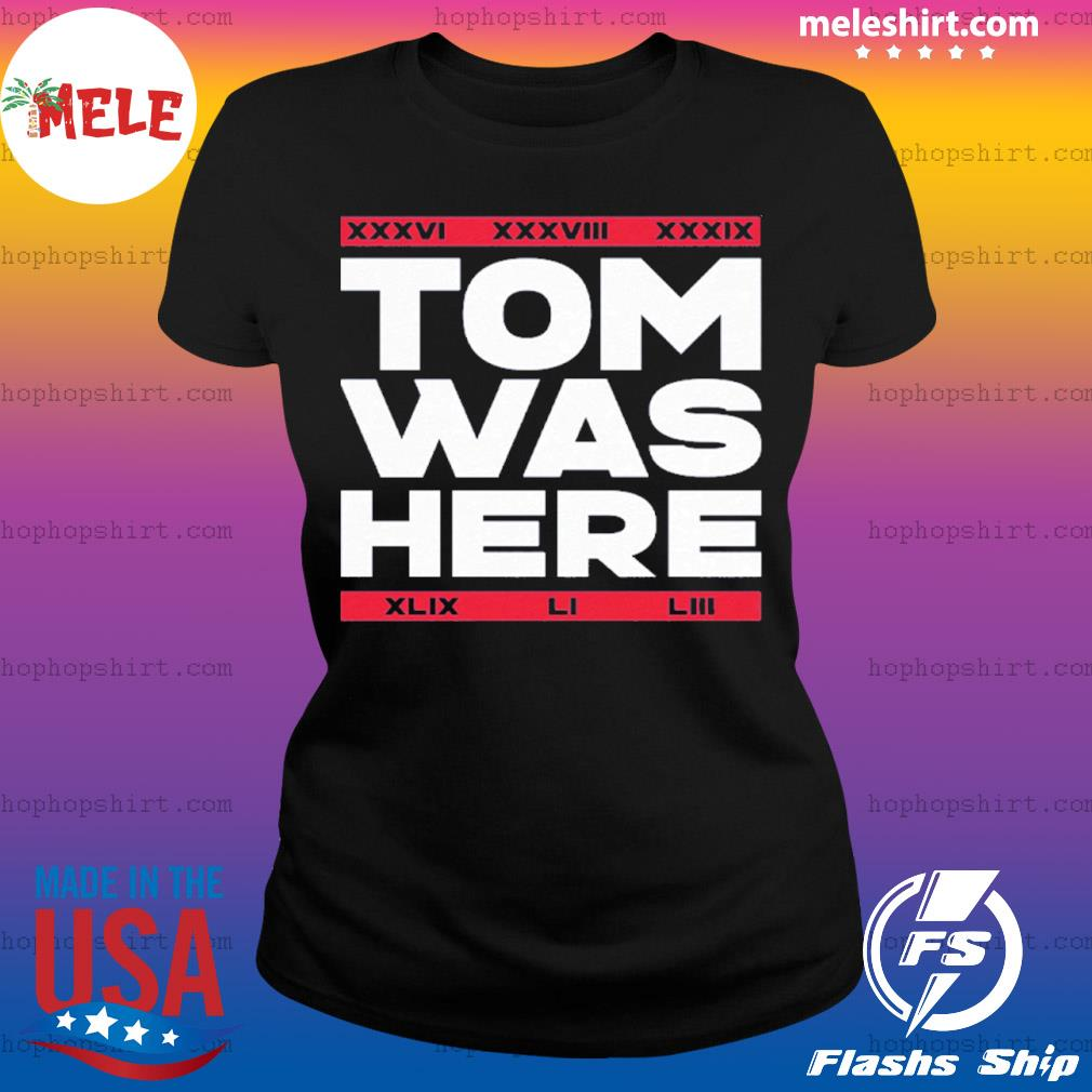 Tom Was Here s Ladies Tee