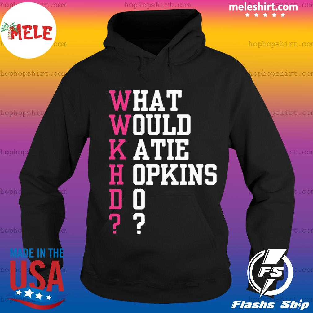 What Would Katie Hopkins Do s Hoodie