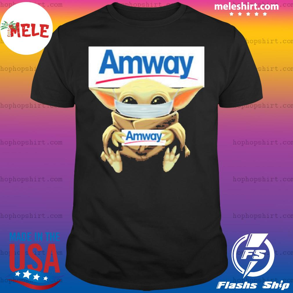 Baby yoda face mask hug Amway I can't stay at home shirt