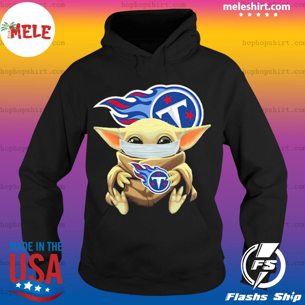 Baby Yoda face mask hug Tennessee Titans I can't stay at home s Hoodie
