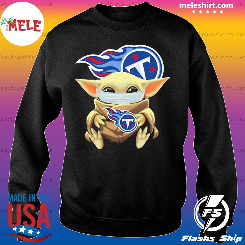 Baby Yoda face mask hug Tennessee Titans I can't stay at home s Sweater