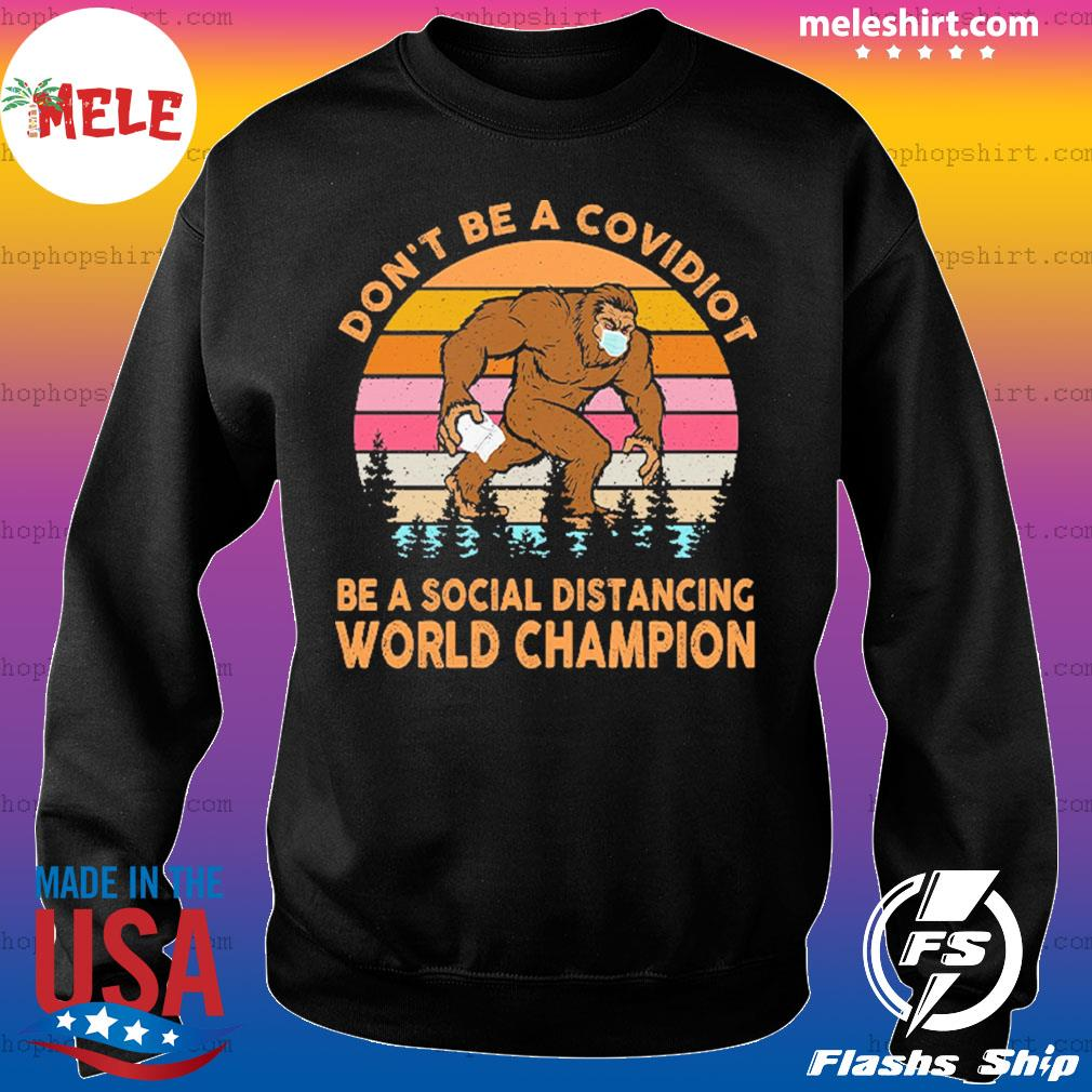 Don't be a covidiot be a social distancing world champion vintage retro s Sweater