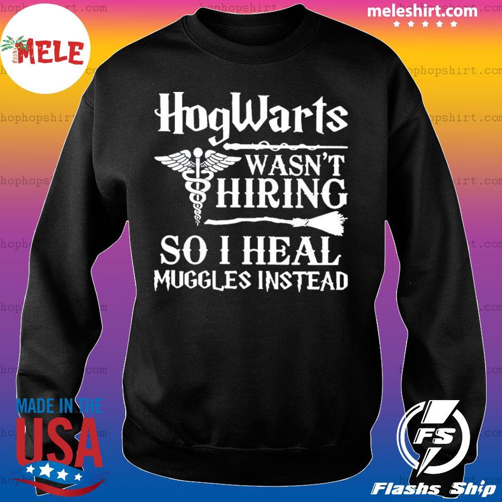 Hogwarts Wasn't Hiring So I Heal Muggles Instead s Sweater
