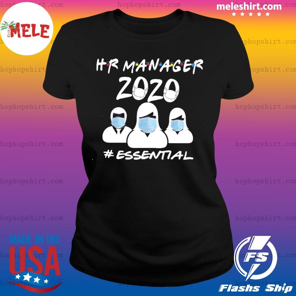Hr Manager 2020 #Essential Shirt Ladies Tee