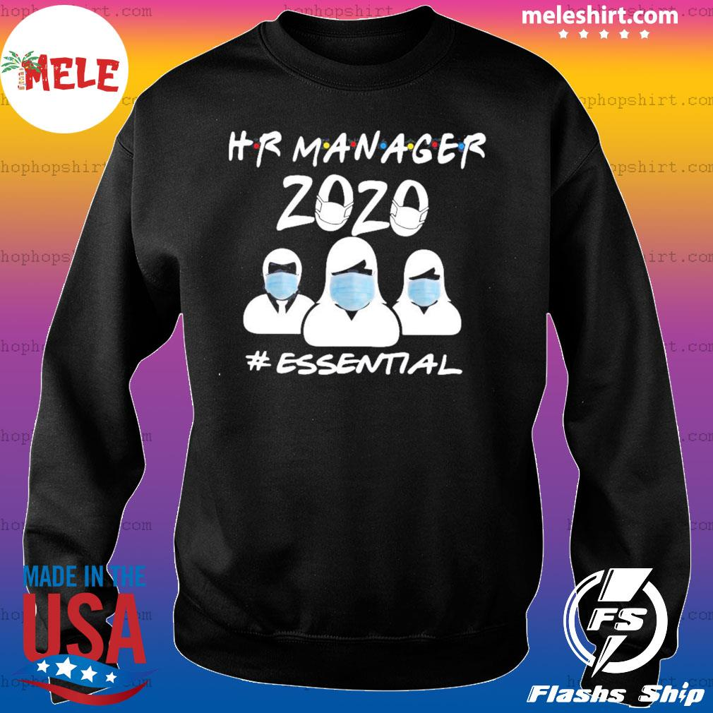 Hr Manager 2020 #Essential Shirt Sweater
