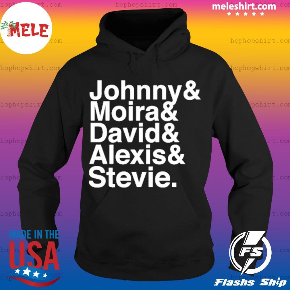 Johnny Moira David Alexis Stevie Shirt Hoodie