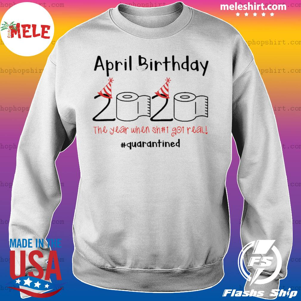 Toilet Paper 2020 April Birthday Quarantine s Sweater