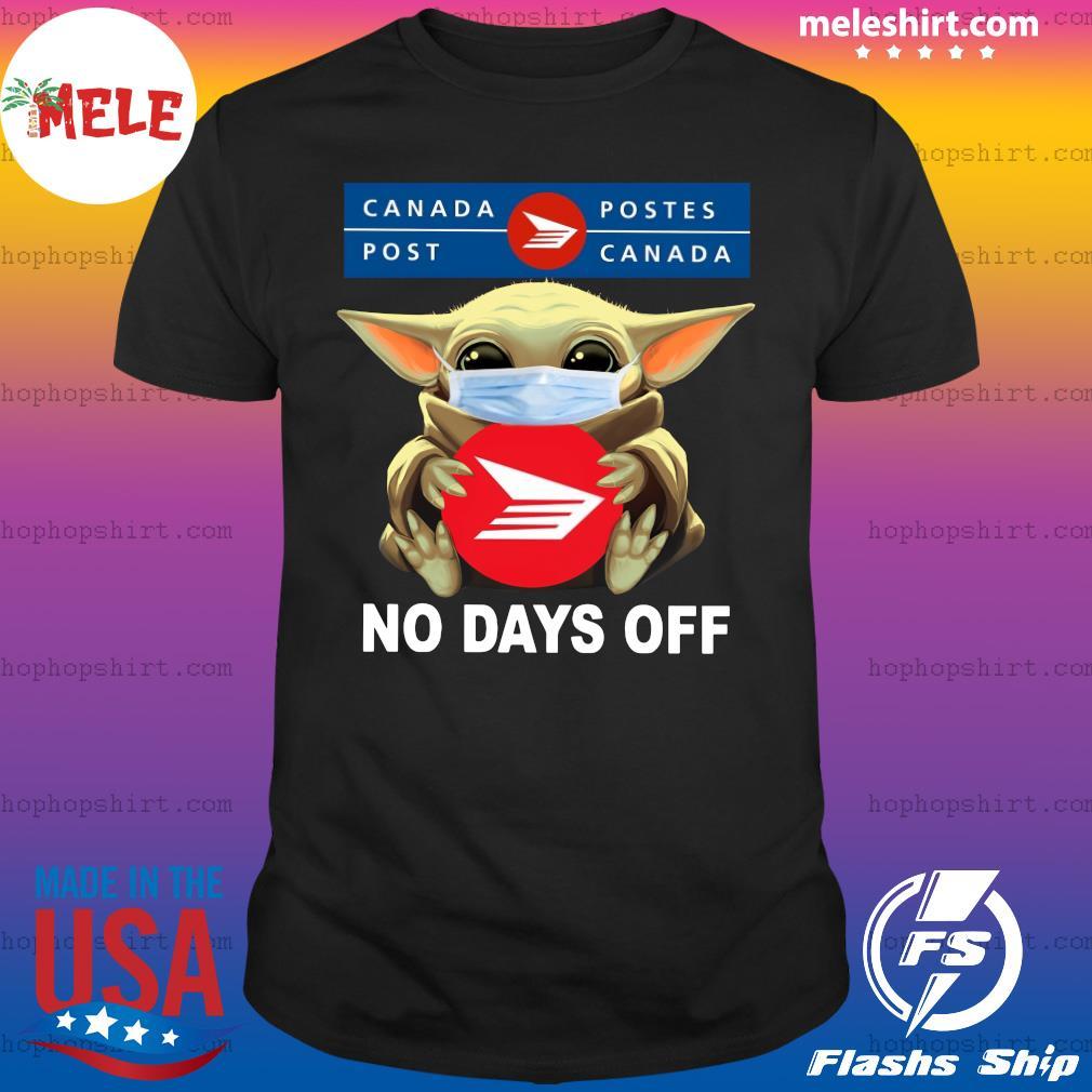 Baby Yoda Face Mask Hug Canada Postes No Days Off Shirt