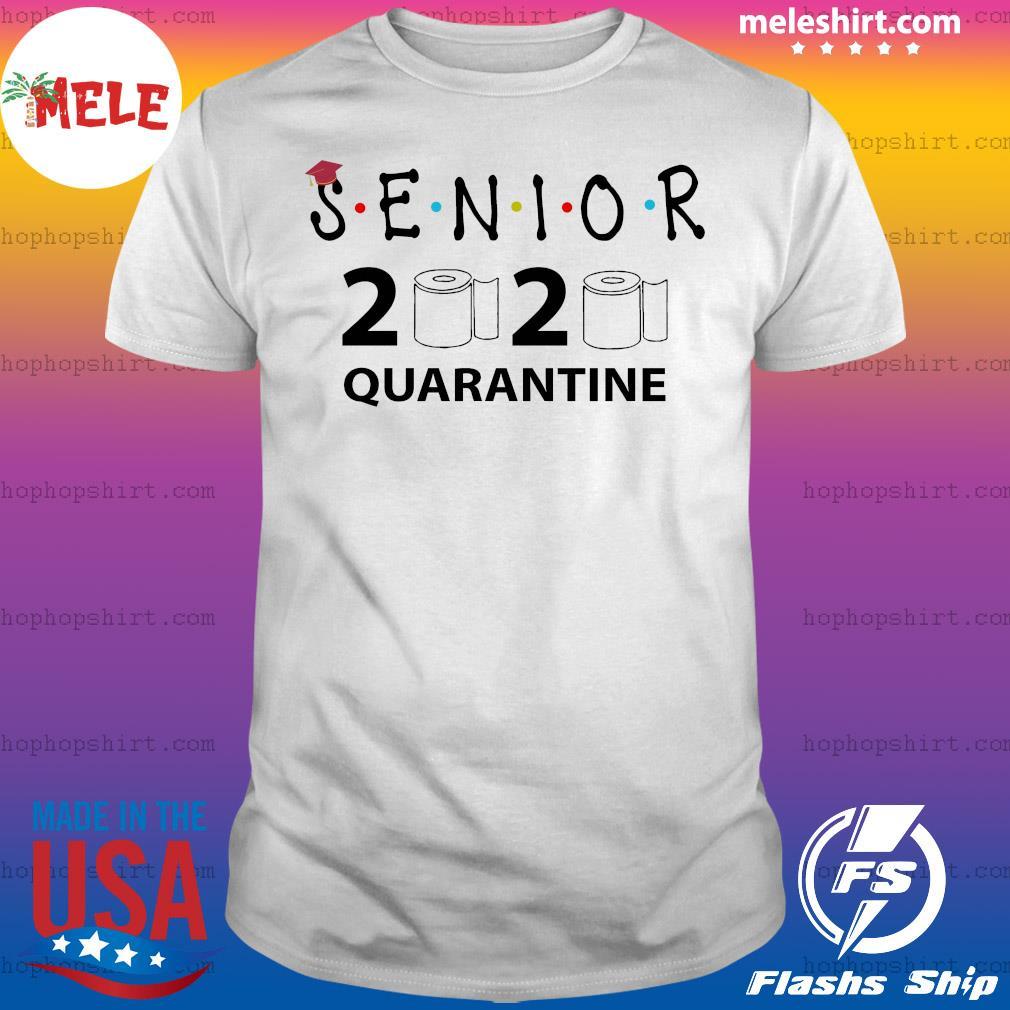Senior 2020 Toilet Paper Class 2020 Quarantine shirt