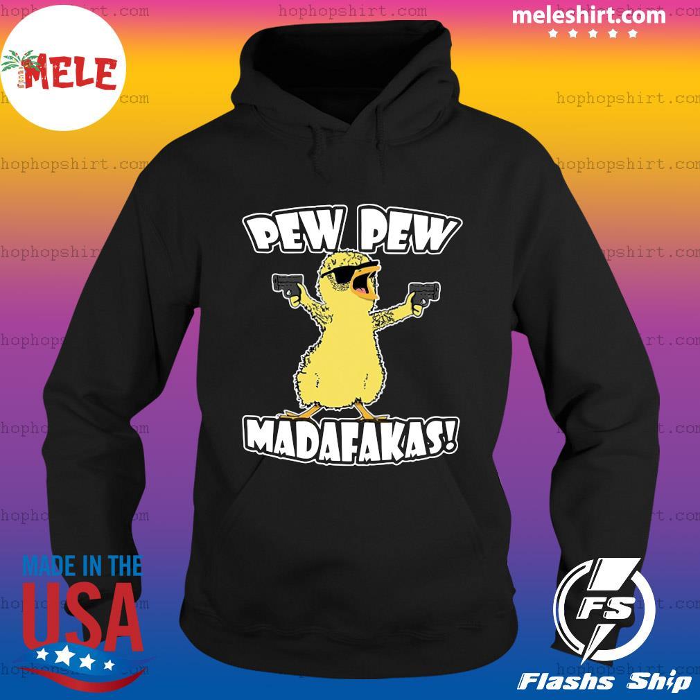 Cute Duck Pew Pew Madafakas Shirt Hoodie