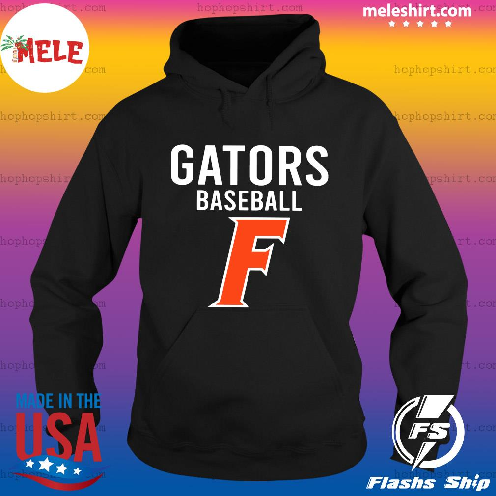 Official Florida Gators Baseball F Shirt Hoodie