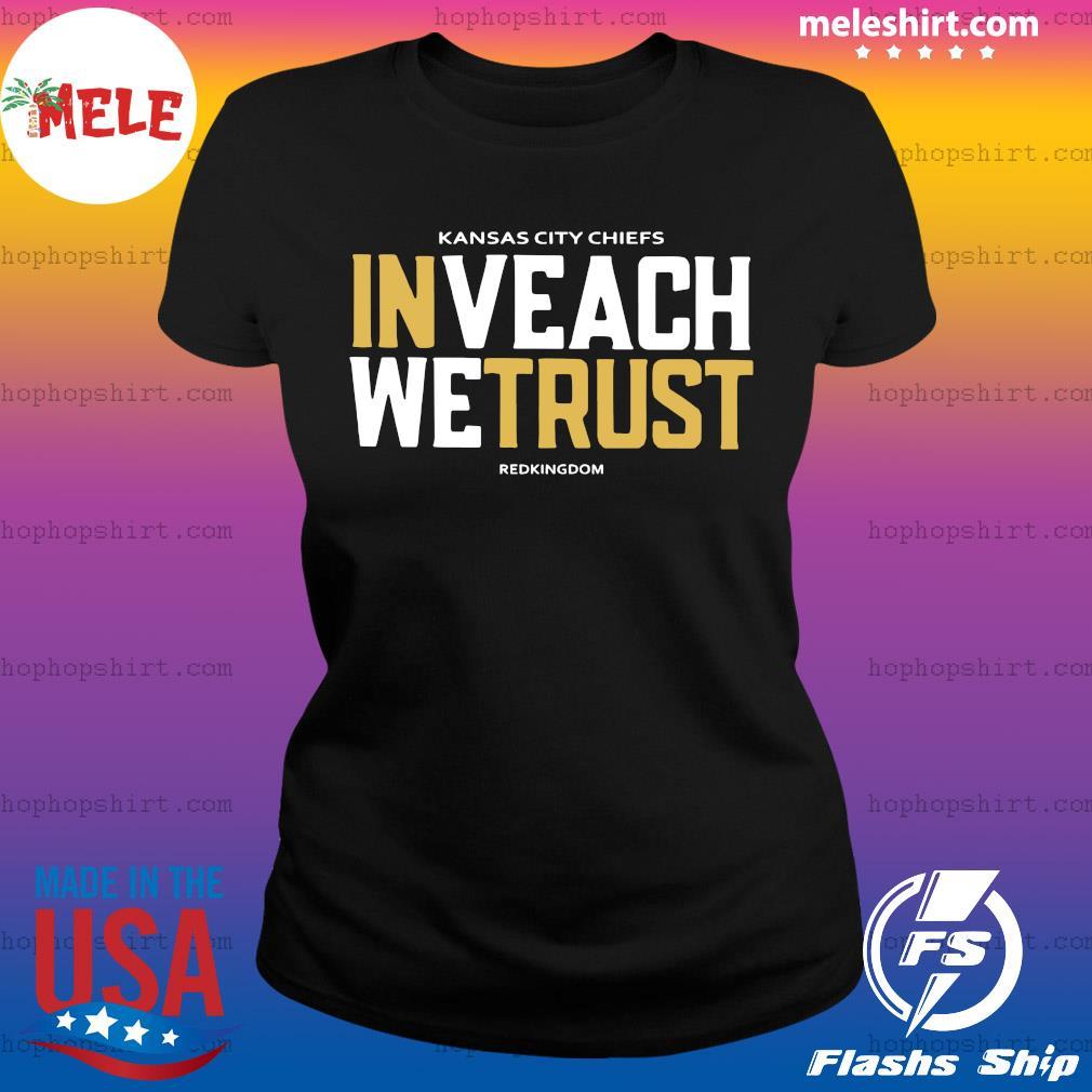 Official Kansas City Chiefs Inveach Wetrust Redkingdom 2020 Shirt Ladies Tee