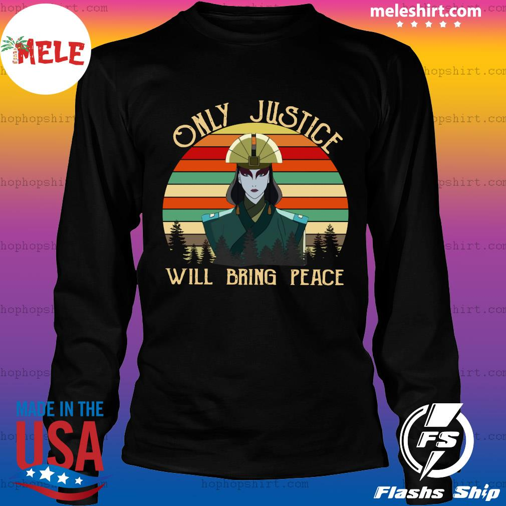 Only Justice Will Bring Peace Woman Vintage Retro Shirt LongSleeve