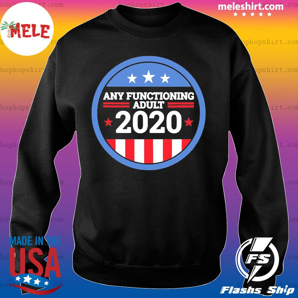 Any Functioning Adult 2020 Ver2 s Sweater