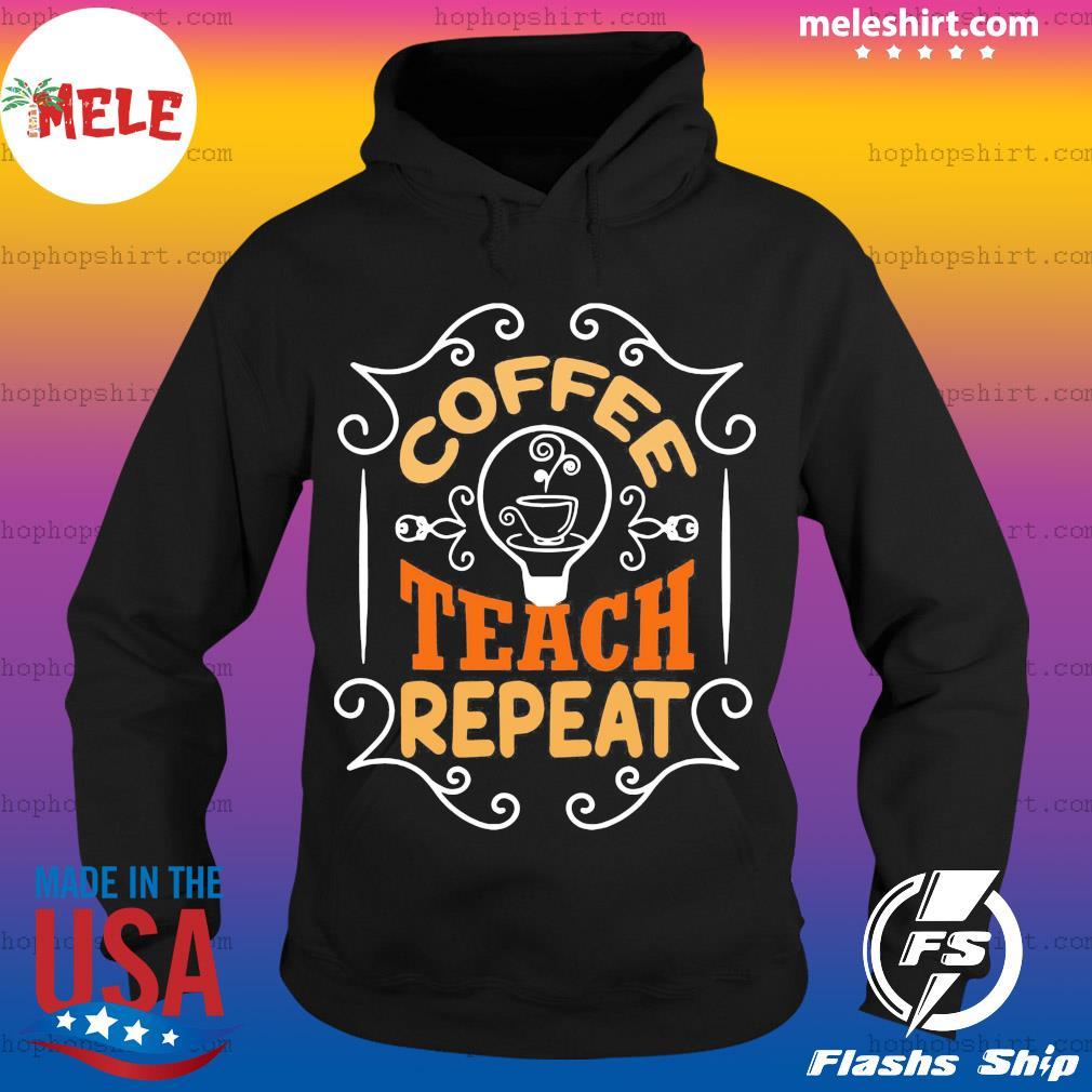 Coffee teach repeat vintage s Hoodie