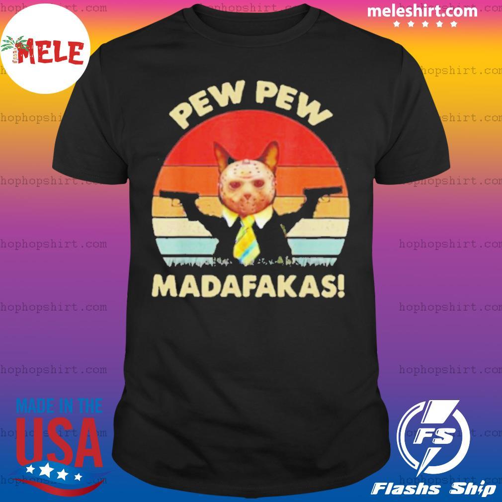 Cat Jason Voorhees Pew Pew Madafakas Vintage Retro shirt