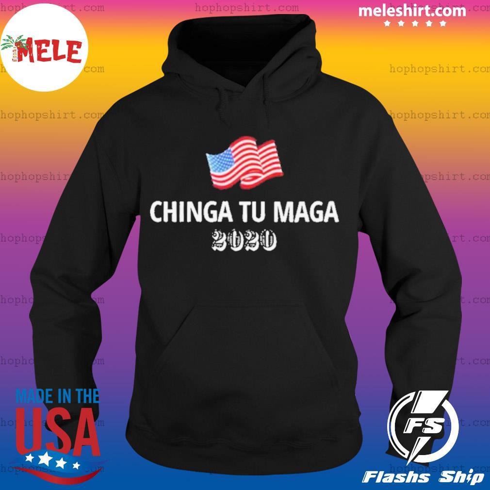 Chinga Tu Maga 2020 Flag US s Hoodie