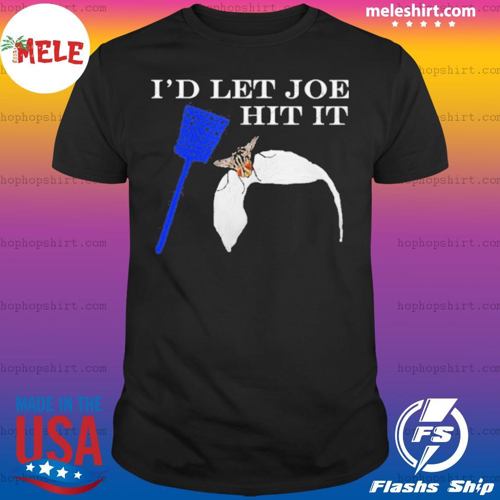 I'd Let Joe Hit It Vice Biden Harris 2020 shirt
