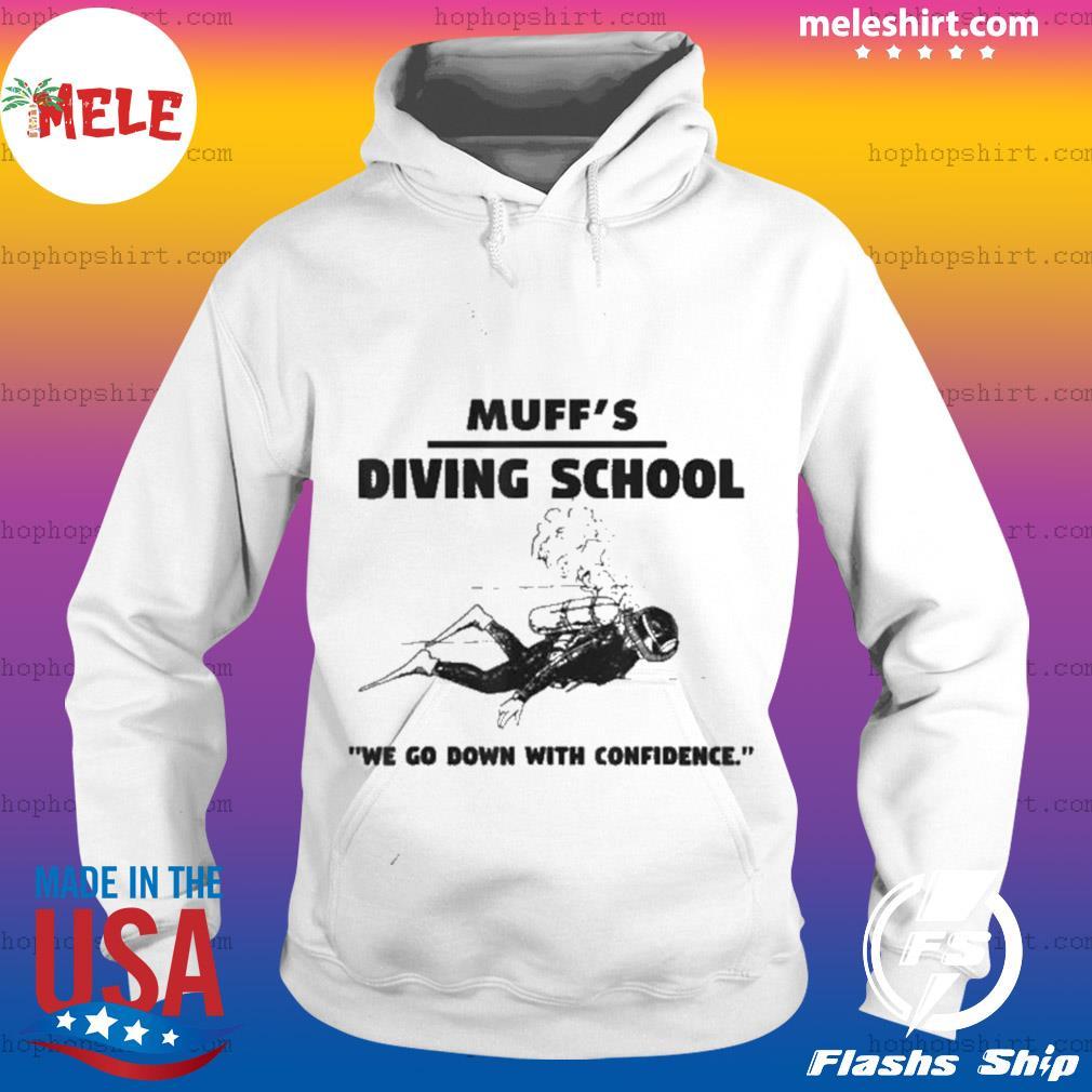 Muffs Diving School s Hoodie