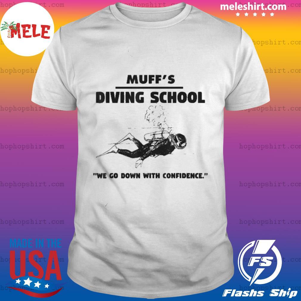 Muffs Diving School shirt