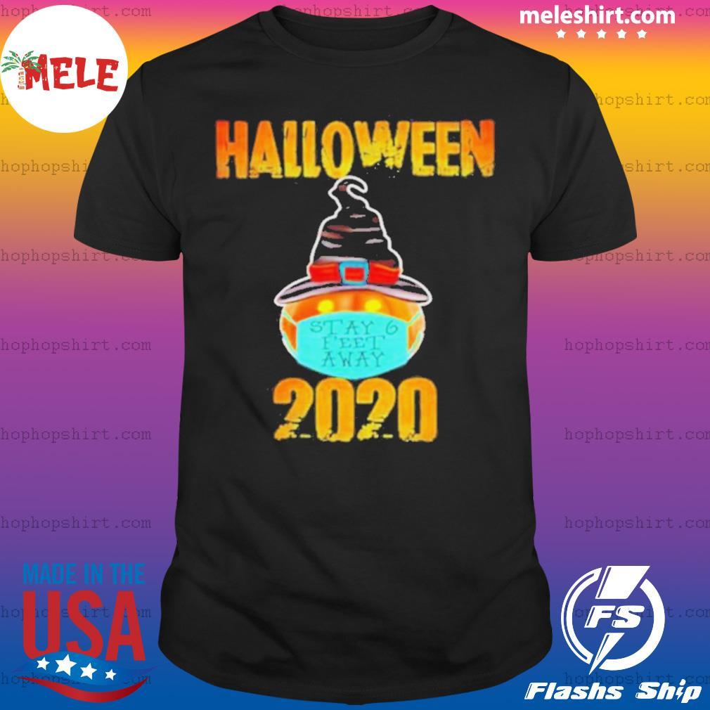 Pumpkin Wearing Mask Stay 6 Feet Away Halloween 2020 shirt