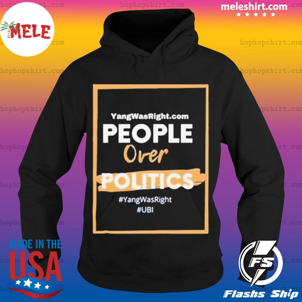 Show The World Your Support For Ubi And Putting People Over Politics 2020 s Hoodie