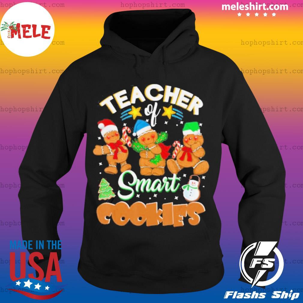 Teacher Of Smart Cookies Christmas s Hoodie