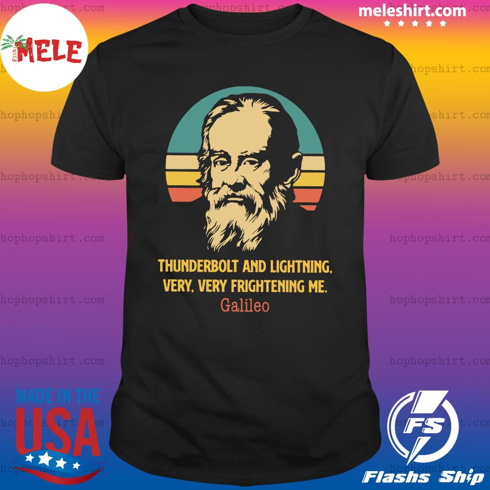 Thunderbolt And Lightning Very Very Frightening Me Galileo Vintage Shirt