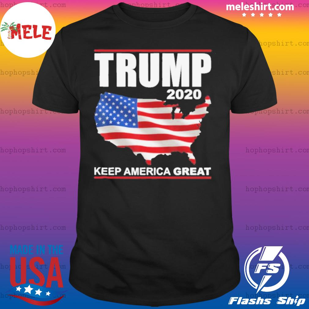 Trump 2020 USA Flag Keep America Great Vote Trump shirt