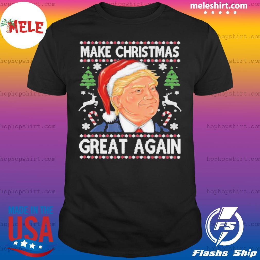 Trump make christmas great again funny ugly christmas shirt