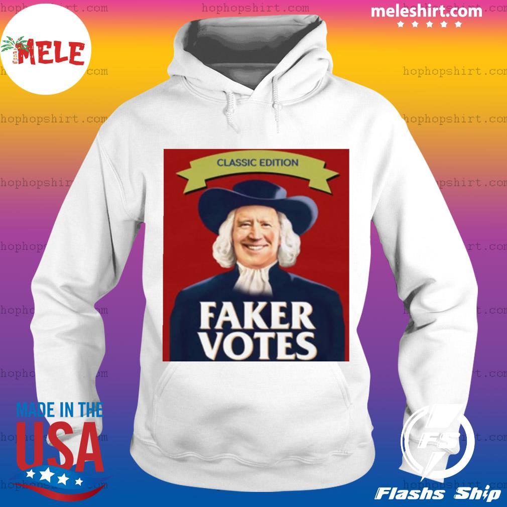 Classic Edition Faker Votes Shirt Hoodie