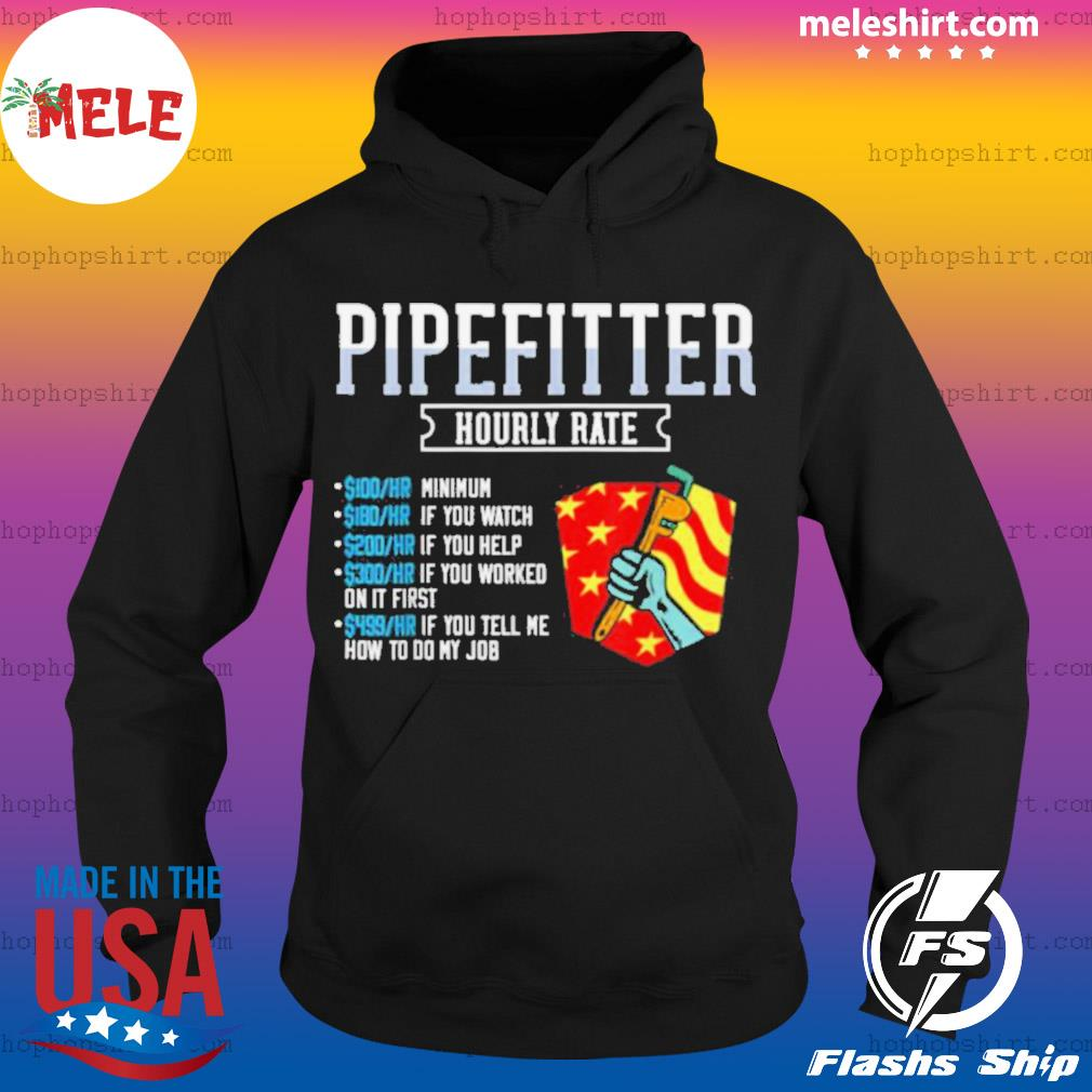 Pipefitter Hourly Rate Plumber USA American Flag s Hoodie