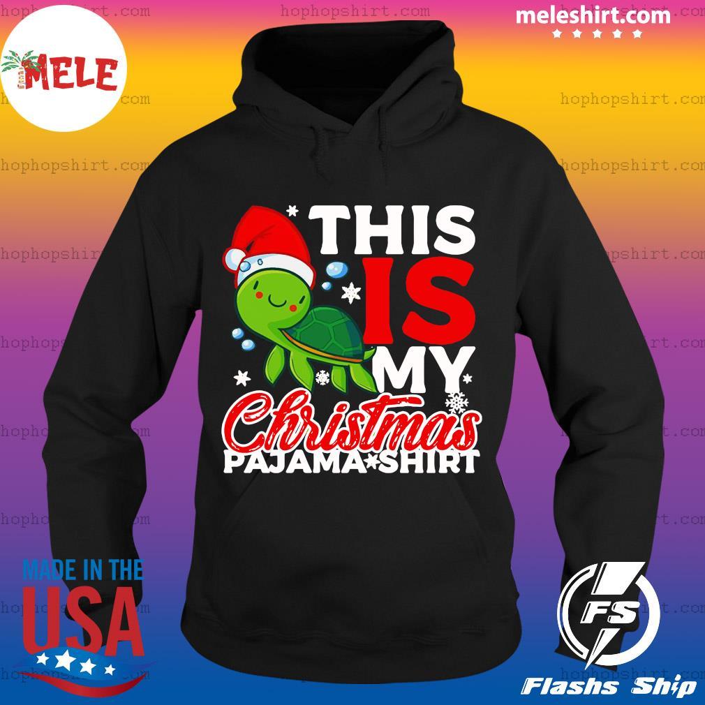 Santa Turtle This Is My Christmas Pajama Shirt Sweats Hoodie