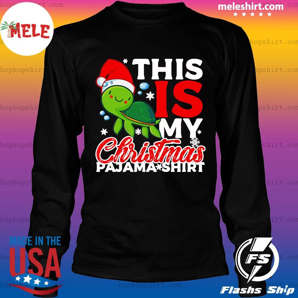 Santa Turtle This Is My Christmas Pajama Shirt Sweats LongSleeve